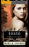 Taste: A Reverse Harem Fantasy Series (Terraway Book 1)
