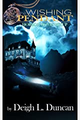 The Wishing Pendant: Halloween Horror Movie Mixup Kindle Edition