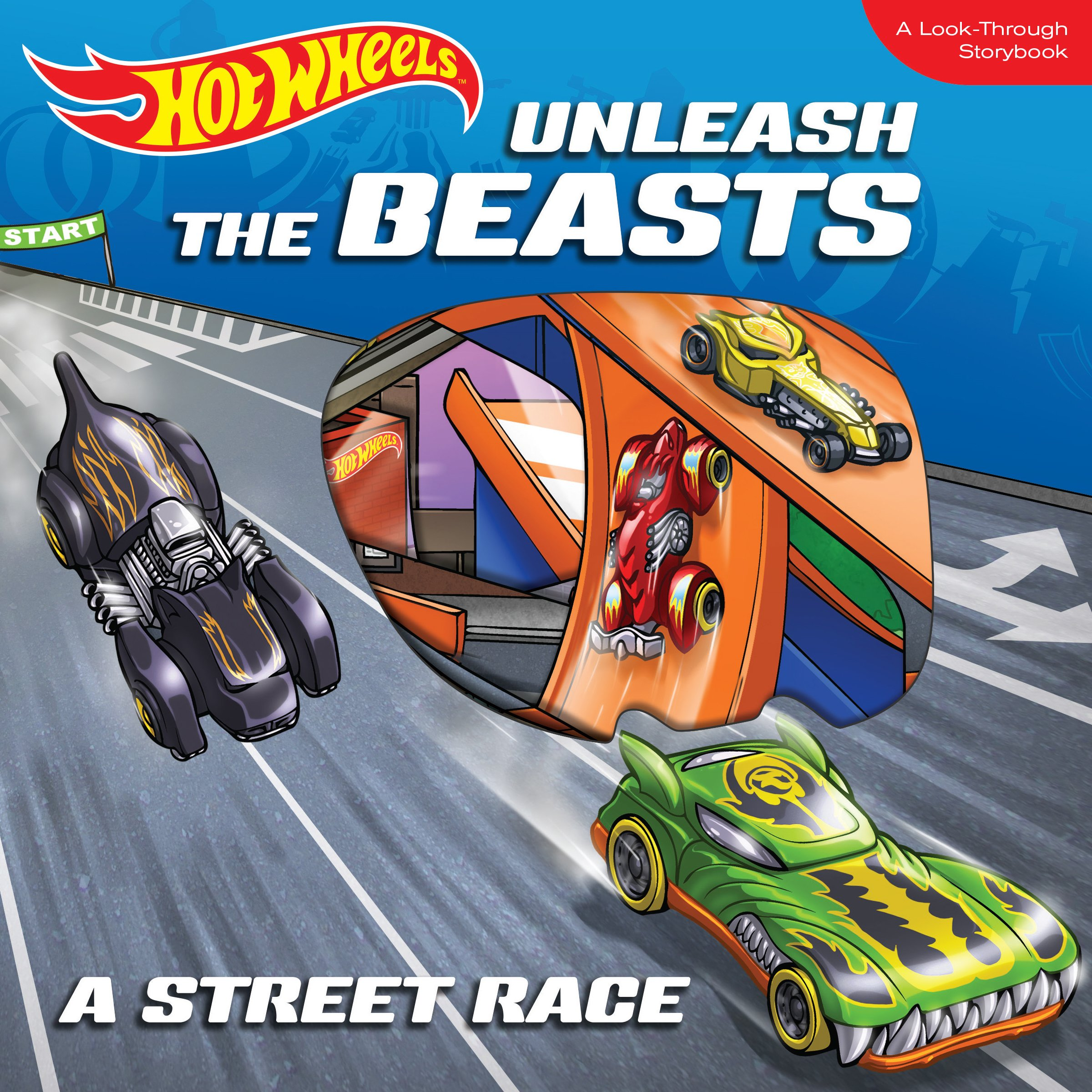 Download Hot Wheels Unleash the Beasts: A Street Race: A Look-Through Storybook pdf epub