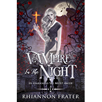 Vampire In The Night (In Darkness We Must Abide Book 1) (English Edition)