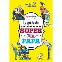 Le guide du super futur papa