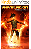 Revelation: A Kid Sensation Novel (Kid Sensation #4)