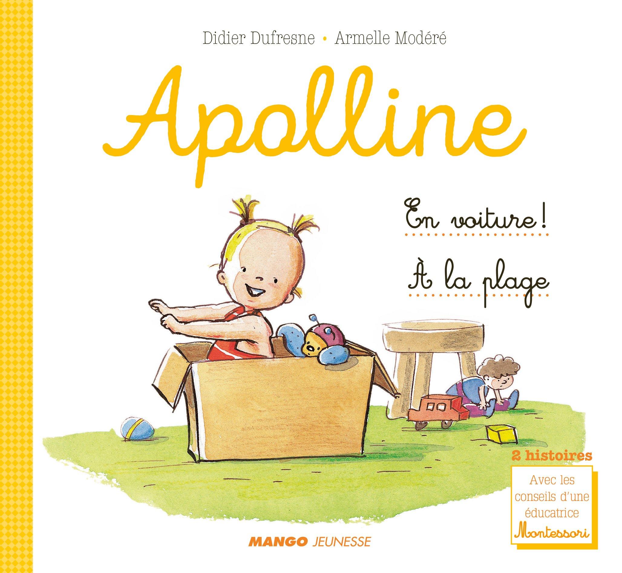 En voiture ! ; A la plage Album – 9 février 2018 Armelle Modéré Didier Dufresne Laëtitia Ganglion Bigorda Mango Jeunesse