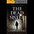 The Dead Sister (Private Investigator Adam Lapid Mystery, Thriller, and Suspense Series Book 2)