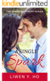 A Single Spark (The Spark Brothers Book 1)