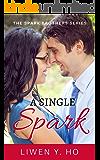 A Single Spark (The Spark Brothers Book 1)