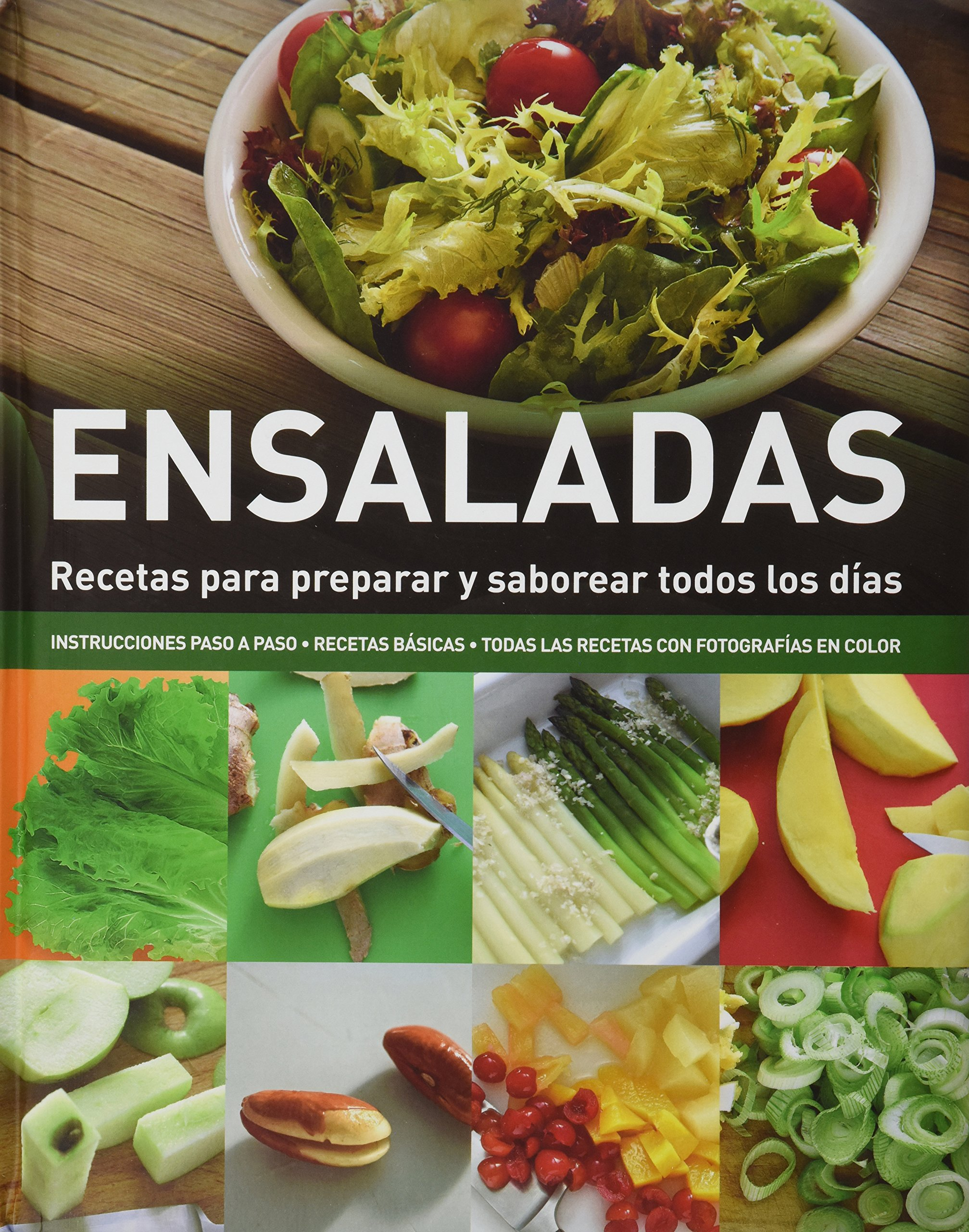 Ensaladas - Recetas Para Preparar Y Saborear Todos Los Días: Amazon.es: VV.AA.: Libros en idiomas extranjeros
