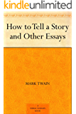 How to Tell a Story and Other Essays (English Edition)