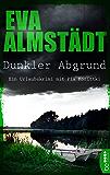 Dunkler Abgrund: Ein Urlaubskrimi mit Pia Korittki (German Edition)