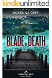 Blade of Death (Short Story) (Kyndall Family Thrillers Book 0)