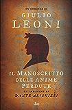 Il manoscritto delle anime perdute: Un'indagine di Dante Alighieri