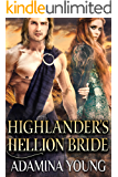 Highlander's Hellion Bride: A Scottish Medieval Historical Romance (Highland's Deceptive Lovers Book 3)