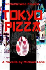 Tokyo Pizza Kindle Edition