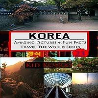 Korea - Fun Facts: Travel the World Series, Volume 23