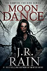 Moon Dance (Vampire for Hire Book 1) Kindle Edition