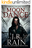 Moon Dance: A Paranormal Mystery (Vampire for Hire Book 1)