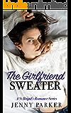 The Girlfriend Sweater : A St Brigid Romance Series Book 1