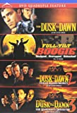 From Dusk Till Dawn Quadruple Feature (From Dusk Till Dawn / Full-Tilt Boogie / From Dusk Till Dawn 2 / From Dusk Till Dawn 3)