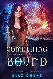 Something Bound (Shadow Vampire Series Book 4)