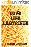 Love~Life~Labyrinth