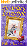An Artisan Lovestyle (The Lovestyle Series Book 2)
