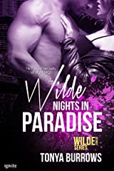 Wilde Nights in Paradise (Wilde Security Book 1) Kindle Edition
