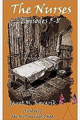 The Nurses: Episodes 5-8 Kindle Edition