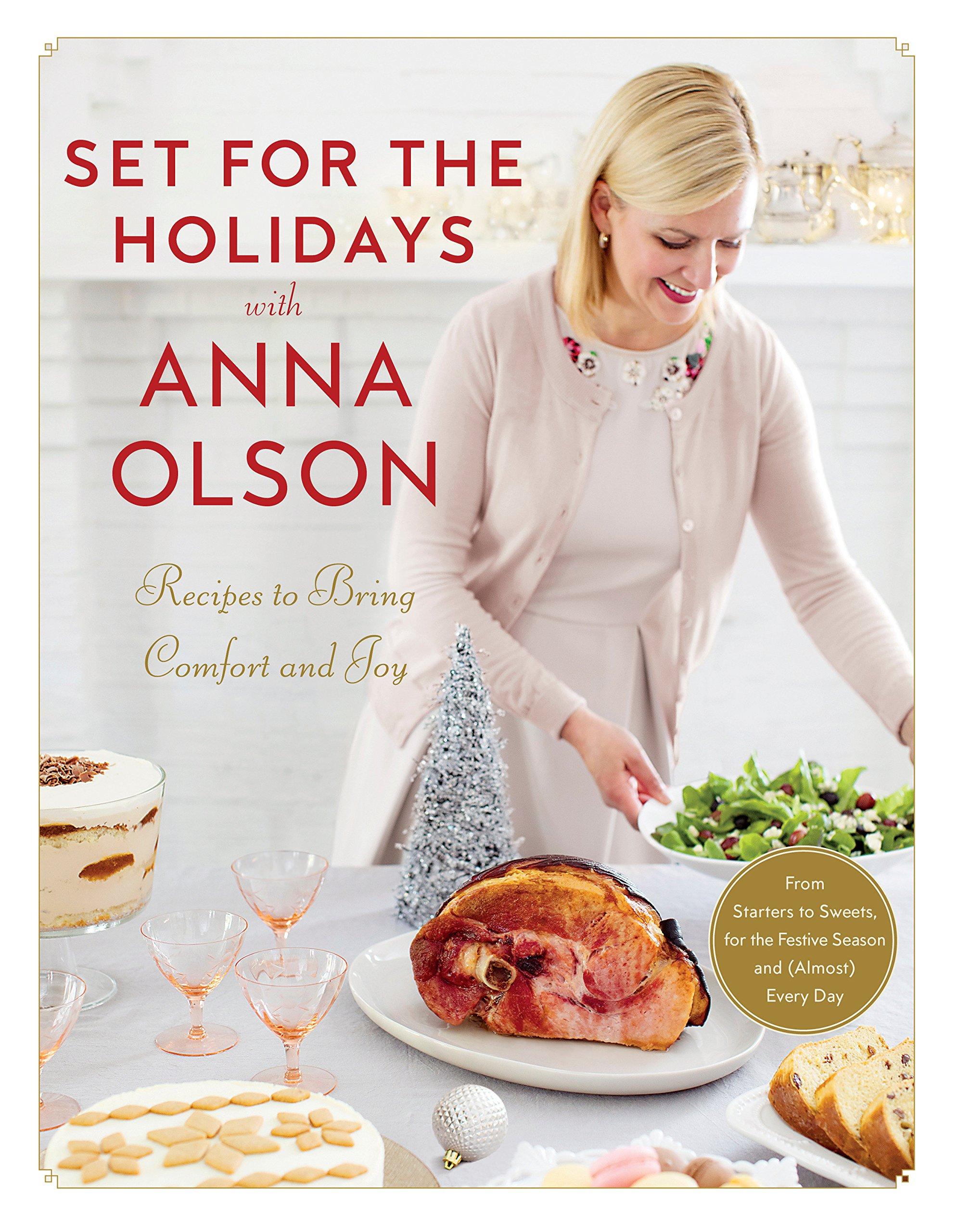 Set For The Holidays With Anna Olson: Anna Olson: Amazon com