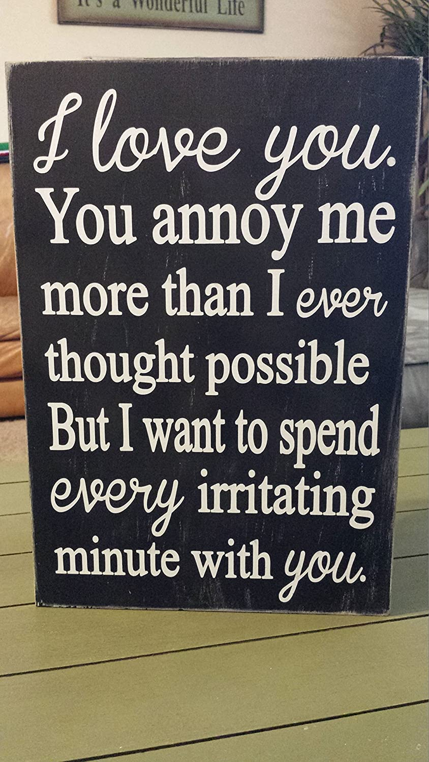 And My Favorite Funny Relationship Quotes Sign