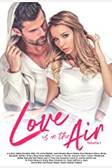 Love Is In the Air Volume 1 Kindle Edition