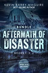 Aftermath of Disaster: Books 1, 2, and 3 Bundle Kindle Edition
