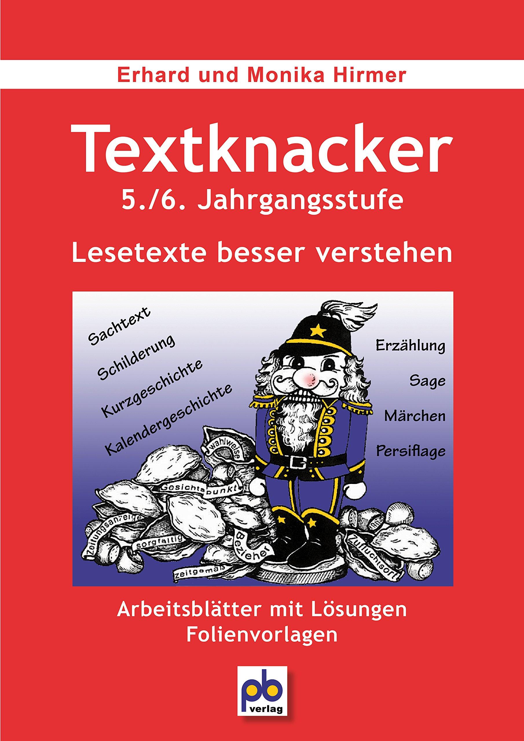 Textknacker. 5./6. Jahrgangsstufe: Unterrichtspraxis. Lesetexte ...