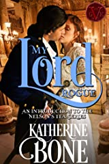 My Lord Rogue (The Nelson's Tea Series Book 1) Kindle Edition