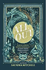 All Out: The No-Longer-Secret Stories of Queer Teens throughout the Ages Hardcover