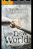 This New World (New World Chronik 1) (German Edition)