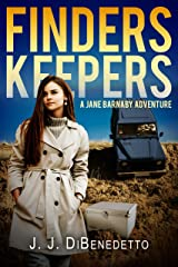 Finders Keepers (The Jane Barnaby Adventures Book 1) Kindle Edition