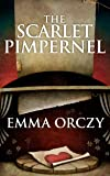 Scarlet Pimpernel, The (English Edition)