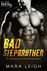 Bad Stepbrother: A Stepbrother Romance Kindle Edition