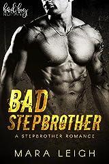 Bad Stepbrother Kindle Edition