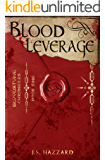 Blood Leverage (Bloodstone Chronicles Book 1)