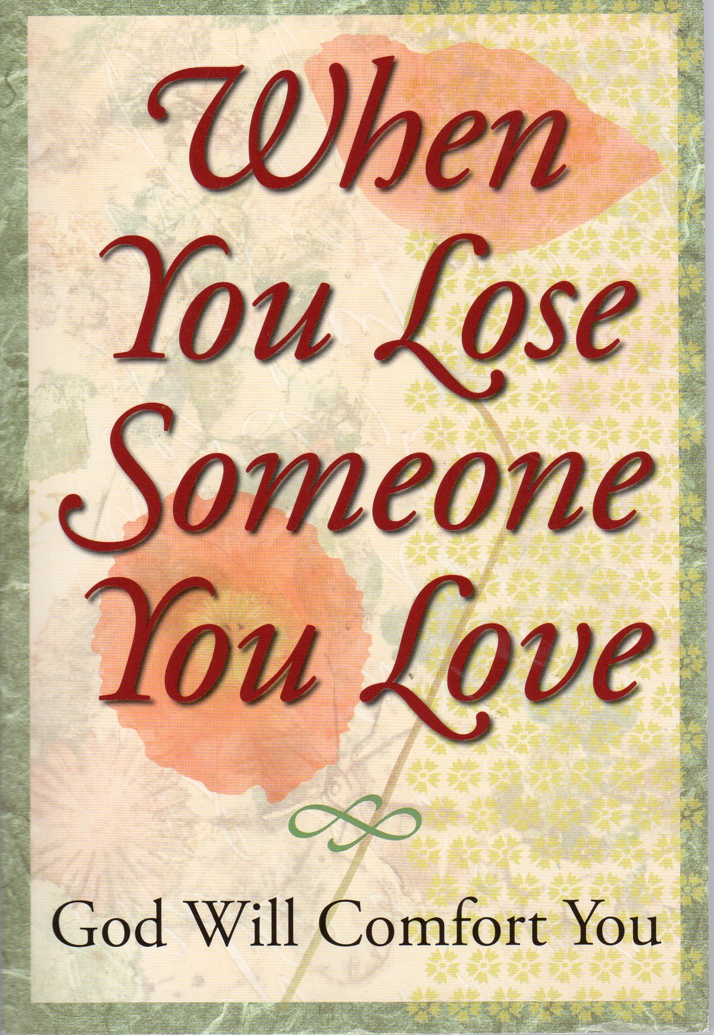 Download When You Lose Someone You Love: God Will Comfort You pdf
