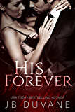 His Forever (She's Mine Book 3)
