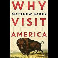 Why Visit America (English Edition)