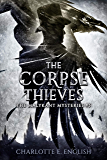 The Corpse Thieves (Malykant Mysteries Book 5)
