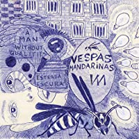 Vespas Mandarinas, Compacto A Man Without Qualities [Disco de Vinil]