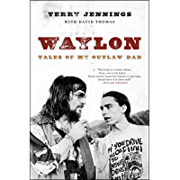 Waylon: Tales of My Outlaw Dad book cover