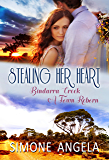 Stealing her Heart (Bindarra Creek A Town Reborn Book 6)