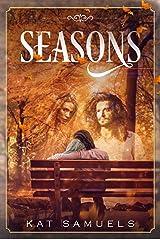 Seasons: An Ex-Hippie Steamy, Seasoned Romance Kindle Edition