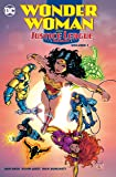 Wonder Woman and the Justice League America Vol. 1