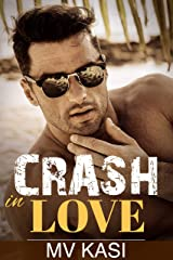Crash in Love: A Passionate Romance Kindle Edition